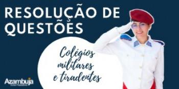 Colégio Militar - ENSINO MÉDIO Resolução de Questões