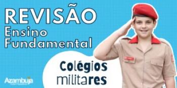 COLÉGIO MILITAR - Revisão Ensino Fundamental