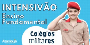 COLÉGIO MILITAR - Intensivão Ensino Fundamental